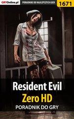Resident Evil Zero HD - poradnik do gry