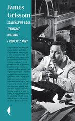 Szaleństwa Boga. Tennessee Williams i kobiety z mgły
