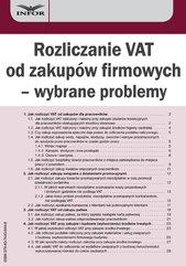 Rozliczanie VAT od zakupów firmowych – wybrane problemy