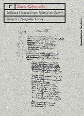 """Juliusza Słowackiego """"Podróż do Ziemi Świętej z Neapolu"""". Glosy do poematu"""