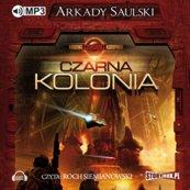 Kroniki Czerwonej Kompanii: Czarna kolonia