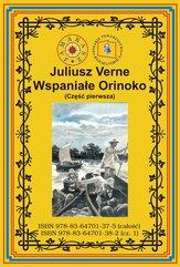 Wspaniałe Orinoko. Część pierwsza