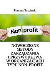 Nowoczesne metody zarządzania iprzywództwa worganizacjach typu non-profit