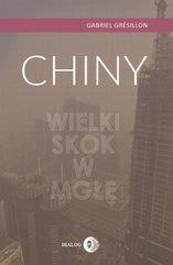 Chiny. Wielki Skok w mgłę