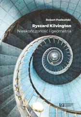 Ryszard Kilvington. Nieskończoność i geometria