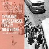 Tyrmand warszawski. Teksty niewydane