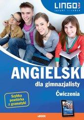 Angielski dla gimnazjalisty. Ćwiczenia. eBook