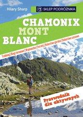 Chamonix-Mont-Blanc. Przewodnik dla aktywnych