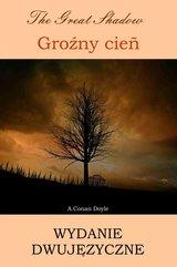 Groźny cień. Wydanie dwujęzyczne angielsko-polskie