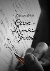 Corner - Legendarna Jaskinia