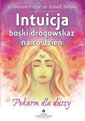 Intuicja – boski drogowskaz na co dzień. Pokarm dla duszy
