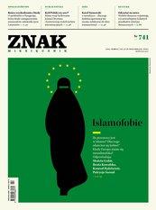 Miesięcznik Znak nr 741: Islamofobie