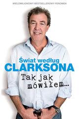 Świat według Clarksona. Tak jak mówiłem...