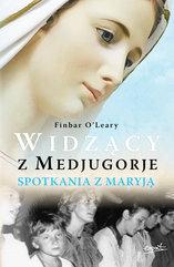 Widzący z Medjugorje. Spotkania z Maryją