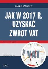 Jak w 2017 r. uzyskać zwrot VAT