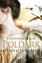 Dziedzictwo rodu Poldarków. Cztery łabędzie. (Poldark #6)