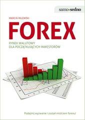 Samo Sedno - Forex. Rynek walutowy dla początkujących inwestorów