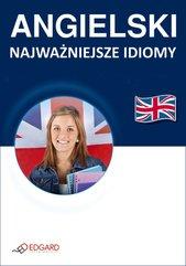 Angielski Najważniejsze idiomy