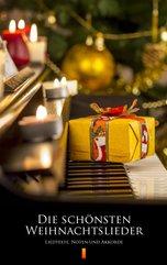 Die schönsten Weihnachtslieder. Liedtexte, Noten und Akkorde