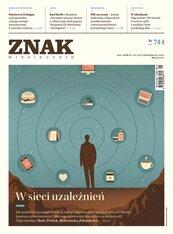 Miesięcznik Znak nr 744: W sieci uzależnień