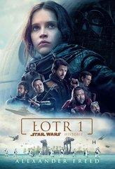 Star Wars. Historie. Łotr 1