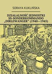 """Działalność jednostki SS-Sonderkommando """"Dirlewanger"""" (1940-1945)"""