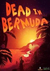 Dead in Bermuda (PC) DIGITÁLIS