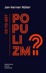 Co to jest populizm?