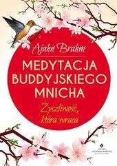 Medytacja buddyjskiego mnicha. Życzliwość, która wraca