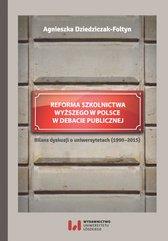 Reforma szkolnictwa wyższego w Polsce w debacie publicznej. Bilans dyskusji o uniwersytetach