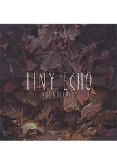 Tiny Echo Soundtrack (PC/MAC/LX) DIGITAL