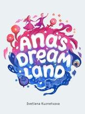 Ana's Dream Land
