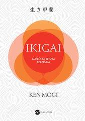 IKIGAI Japońska sztuka szczęścia