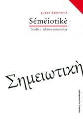 Semeiotike. Studia z zakresu semanalizy