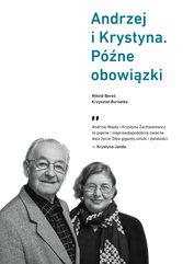 Andrzej i Krystyna. Późne obowiązki