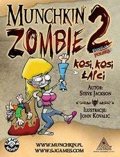 Munchkin Zombie 2 - Kosi, Kosi Łapci (Gra Karciana)