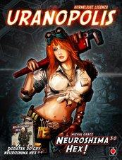 Neuroshima HEX: Uranopolis (edycja 3.0) (Gra Karciana)