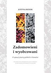 Zadomowieni i wyobcowani.  O sytuacji pisarzy polskich w Kanadzie