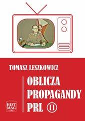 Oblicza propagandy PRL. Część II