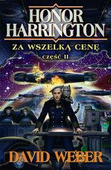 Honor Harrington (#15). Za wszelką cenę. Tom 2