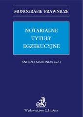 Notarialne tytuły egzekucyjne