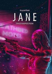 Jane. Synteza nadprzestrzeni