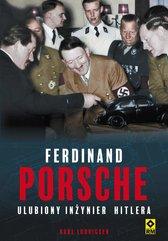 Ferdinand Porsche. Ulubiony inżynier Hitlera