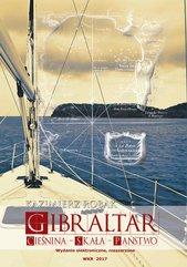 Gibraltar. Cieśnina – Skała – Państwo