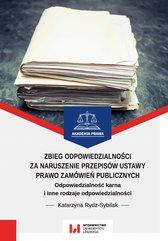 Zbieg odpowiedzialności za naruszenie przepisów ustawy Prawo zamówień publicznych