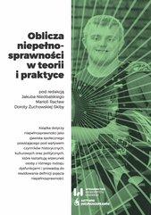 Oblicza niepełnosprawności w teorii i praktyce