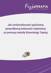 Jak zminimalizować opóźnioną powysiłkową bolesność mięśniową za pomocą metody Kinesiology Taping