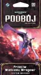 Warhammer 40.000 Podbój: Przeciw Wielkiemu Wrogowi (Gra Karciana)