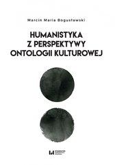 Humanistyka z perspektywy ontologii kulturowej