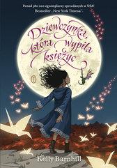 Dziewczynka, która wypiła księżyc